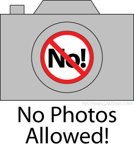 No Photos Allowed