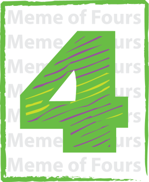 Meme of Fours